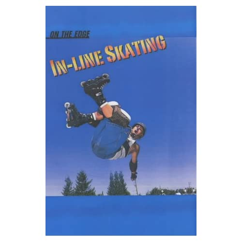 In Line Skating (On the Edge)