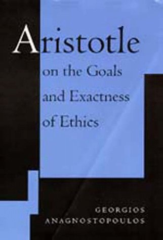 Aristotle on the Goals and Exactness of Ethics