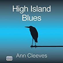 High Island Blues Audiobook by Ann Cleeves Narrated by Seán Barrett