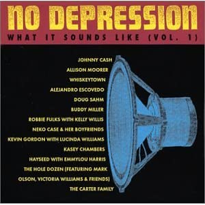 Various Artists - No Depression Compilation - What It Sounds Like Vol. 1