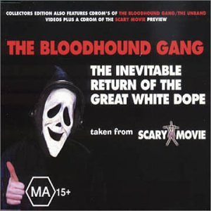 The Bloodhound Gang - Inevitable Return of the Bloodhound Gang - Zortam Music