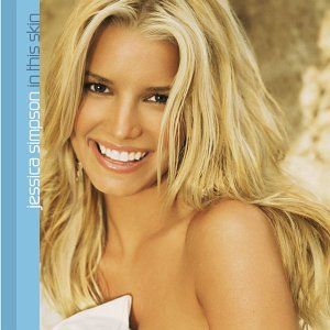 Jessica Simpson - In This Skin [Special Edition] - Zortam Music