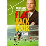 Flat Back Four: Tactics of Footballby Andy Gray