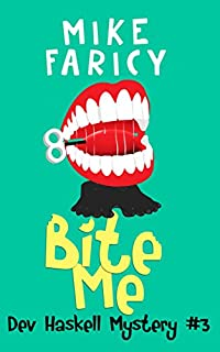 (FREE on 8/20) Bite Me by Mike Faricy - http://eBooksHabit.com