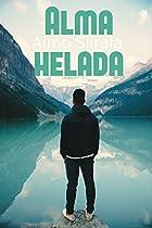 Alma Helada: Amor Gay En Finlandia (spanish Edition)
