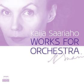 Saariaho: Works for Orchestra