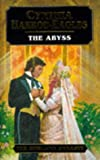 The Abyss (Dynasty) (0316914053) by Cynthia Harrod-Eagles