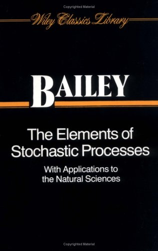 The elements of stochastic processes, with applications to natural sciences