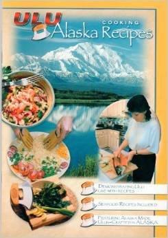 Ulu Knife Alaska Cookbook & Dvd Combo - Alaska Cooking Recipes