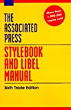 The Associated Press Stylebook and Libel Manual: Including Guidelines on Photo Captions, Filing the Wire, Proofreaders' Marks, Copyright (0201407175) by Associated Press