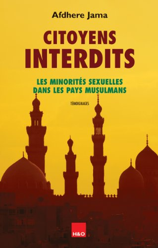 Citoyens interdits: Minorités sexuelles dans les pays musulmans