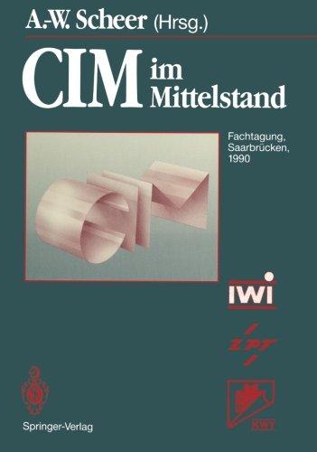CIM im Mittelstand: Fachtagung, Saarbrucken, 14.-15. Februar 1990  (Tapa Blanda)