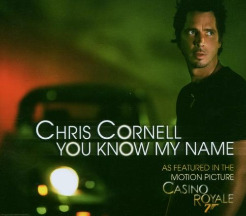 Chris Cornell - You Know My Name [Single] - Zortam Music