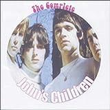 echange, troc John's Children - The Complete John's Children