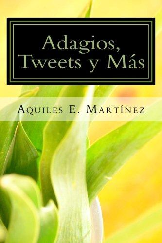 Adagios, tweets  y más