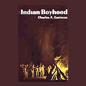 Indian Boyhood | [Charles Eastman]