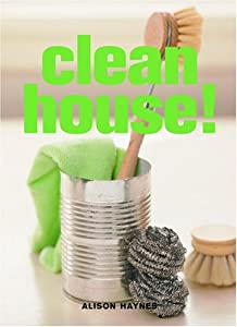 "Cover of ""Clean House!"""