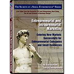 Entrepreneurial and Intrapreneurial Marketing: Entering New Markets Successfully