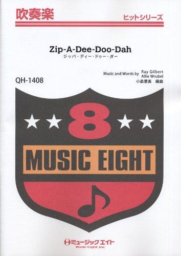 Zope/Dee/Doo/Dah [Zip-A-Dee-Doo-Dah] band hits (QH-1408)