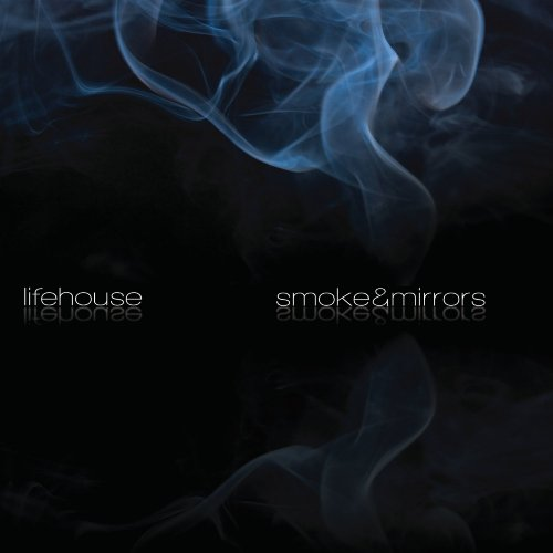 Smoke&Mirrors by Lifehouse