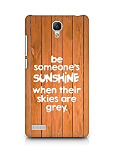 AMEZ be someone's sunshine when their skies are grey Back Cover For Xiaomi Redmi Note