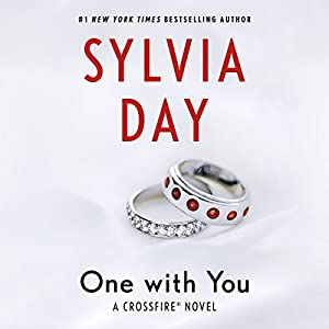 One with You: Crossfire Series, Book 5 Hörbuch von Sylvia Day Gesprochen von: Jill Redfield, Jeremy York