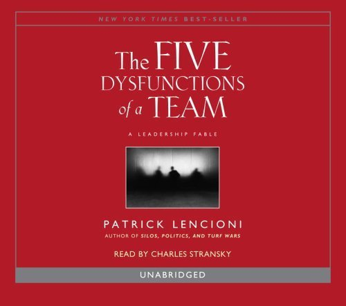 The Five Dysfunctions Of A Team [ Audiobook ] Unabridged Edition By Lencioni, Patrick Published By Random House Audio [ Audio Cd ]