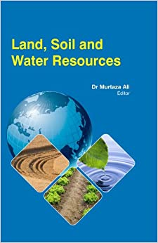 Land soil and water resources dr murtaza ali for Land and soil resources definition