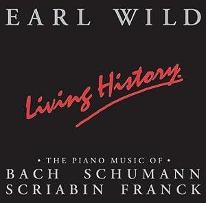 Earl Wild - Living History 'At 90'