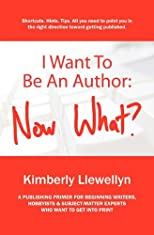 I Want to Be an Author: Now What?