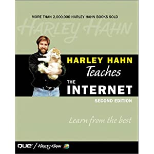 Harley Hahn Teaches the Internet (2nd Edition) Harley Hahn