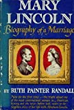 img - for Mary Lincoln; Biography of a Marriage. book / textbook / text book