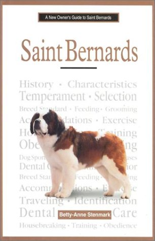 Saint Bernards (New Owner's Guide To...)