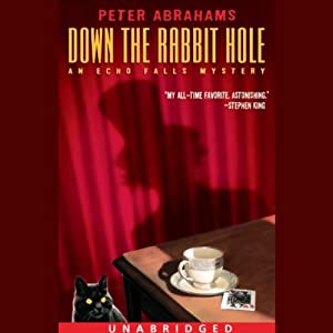 Down the Rabbit Hole: An Echo Falls Mystery | [Peter Abrahams]