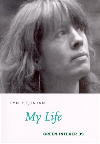 My Life (Green Integer Books, 39)