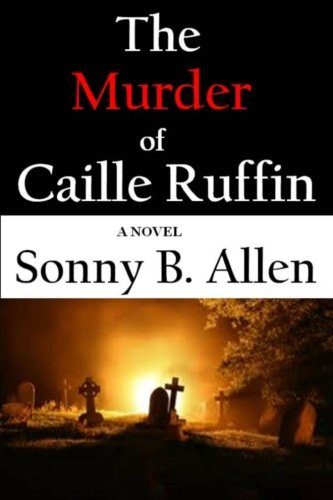 "The Murder Of Caille Ruffin (""1"") front-183405"