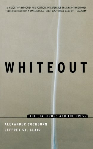 Whiteout: The CIA, Drugs and the Press PDF