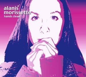 Alanis Morissette - Hands Clean - Zortam Music