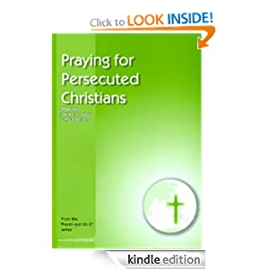 Praying for Persecuted Christians (Prayer - just do it!)