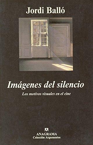 IMAGENES DEL SILENCIO