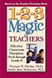 img - for 1-2-3 Magic for Teachers : Effective Classroom Discipline Pre-K Through Grade 8 (Paperback)--by Thomas W. Phelan [2004 Edition] book / textbook / text book