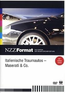 Italienische Traumautos - Maserati & Co. - NZZ Format