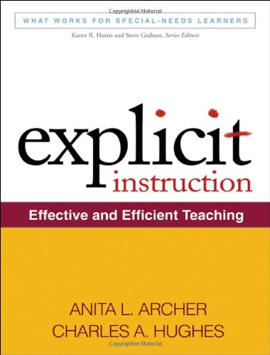 Explicit Instruction: Effective and Efficient Teaching...