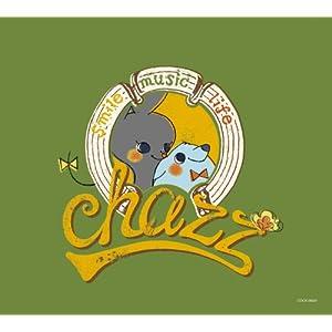 chazz(チャズ) / chazz -smile music life-