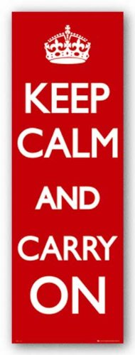Keep Calm and Carry On Motivational Red Door Poster Art Print - 21x62