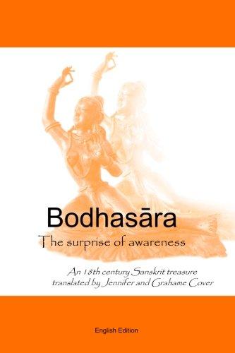 Bodhasara The surprise of awareness, the English version: An 18th Century Sanskrit Treasure