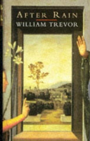 After Rain: Stories, WILLIAM TREVOR