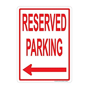 Reserved Parking (Left Arrow) Sign, Red, Includes Holes, 3M Sheeting, Highest Gauge Aluminum, Laminated, UV Protected, Made in USA, Safety, Parking