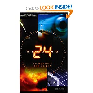 Reading 24: TV against the Clock (Reading Contemporary Television) Steven Peacock