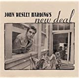 John Wesley Harding's New Deal: The New Edition
